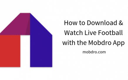 Live Football Mobdro App