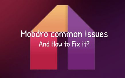mobdro common issues and how to fix it