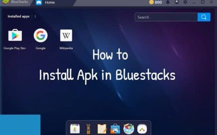 How to Install Apk in Bluestacks